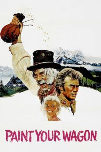 "Poster for the movie ""Paint Your Wagon"""