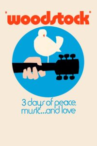 "Poster for the movie ""Woodstock"""