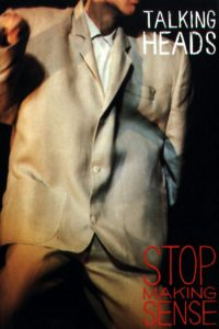 "Poster for the movie ""Stop Making Sense"""