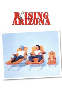 "Poster for the movie ""Raising Arizona"""
